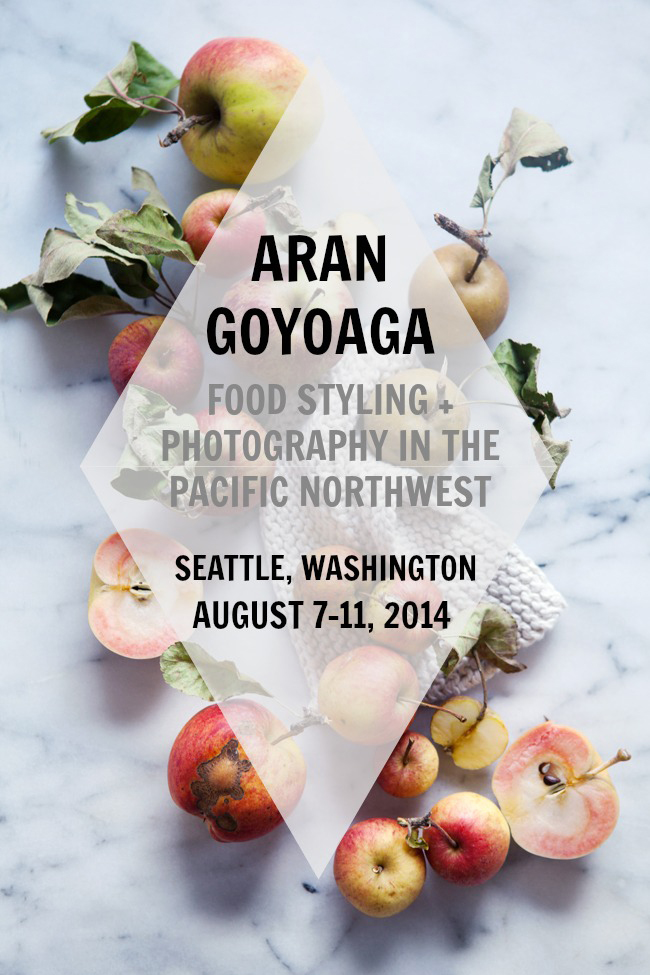 Aran Goyoaga Food Styling & Photography Workshop | Cannelle et Vanille